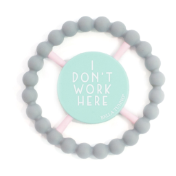 Happy Teether - I Don't Work Here